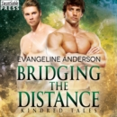 Bridging the Distance - eAudiobook