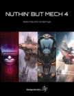 Nuthin' But Mech 4 - Book