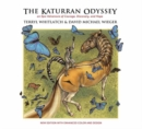 The Katurran Odyssey : An Epic Adventure of Courage, Discovery, and Hope - Book