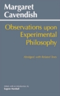 Observations Upon Experimental Philosophy : Abridged, with Related Texts - Book