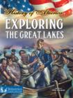 Exploring The Great Lakes - eBook