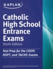 Kaplan Catholic High School Entrance Exams : COOP * HSPT * TACHS - eBook