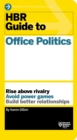 HBR Guide to Office Politics (HBR Guide Series) - eBook