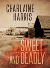 Sweet and Deadly - eBook