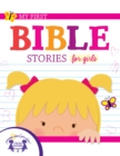 My First Bible Stories for Girls - eBook