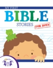 My First Bible Stories for Boys - eBook
