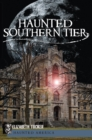 Haunted Southern Tier - eBook
