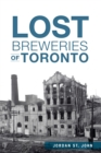 Lost Breweries of Toronto - eBook