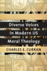 Diverse Voices in Modern US Moral Theology - Book