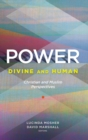 Power: Divine and Human : Christian and Muslim Perspectives - Book