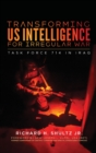 Transforming US Intelligence for Irregular War : Task Force 714 in Iraq - Book
