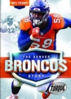 The Denver Broncos Story - Book