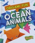 Origami Fun: Ocean Animals - Book