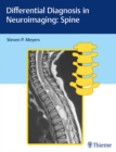 Differential Diagnosis in Neuroimaging : Spine - Book
