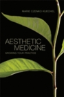 Aesthetic Medicine : Growing Your Practice - Book