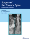 Surgery of the Thoracic Spine : Principles and Techniques - eBook