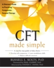 CFT Made Simple : A Clinician's Guide to Practicing Compassion-Focused Therapy - Book