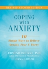 Coping with Anxiety : Ten Simple Ways to Relieve Anxiety, Fear, and Worry - Book