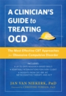A Clinician's Guide to Treating OCD : The Most Effective CBT Approaches for Obsessive-Compulsive Disorder - Book