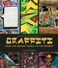 The Popular History of Graffiti : From the Ancient World to the Present - eBook