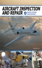Aircraft Inspection and Repair - eBook