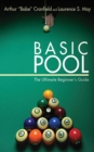 Basic Pool : The Ultimate Beginner's Guide - eBook