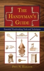 The Handyman's Guide : Essential Woodworking Tools and Techniques - eBook