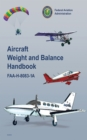Aircraft Weight and Balance Handbook : FAA-H-8083-1A - eBook