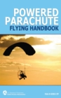 Powered Parachute Flying Handbook (FAA-H-8083-29) - eBook