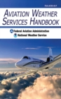 Aviation Weather Services Handbook - eBook