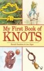 My First Book of Knots : A Beginner's Picture Guide (180 color illustrations) - eBook