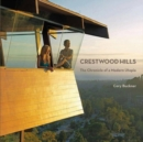 Crestwood Hills: The Chronicle Of Modern Utopia - Book