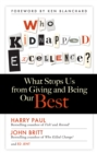 Who Kidnapped Excellence? : What Stops Us from Giving and Being Our Best - eBook