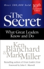 The Secret : What Great Leaders Know and Do - eBook