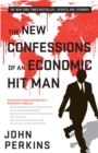 The New Confessions of an Economic Hit Man - eBook