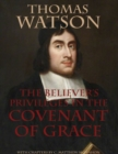 The Believer's Privileges In the Covenant of Grace - eBook