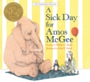A Sick Day for Amos McGee : 10th Anniversary Edition - Book