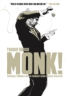 Monk! : Thelonious, Pannonica, and the Friendship Behind a Musical Revolution - Book