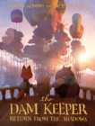The Dam Keeper, Book 3 : Return from the Shadows - Book