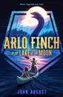 Arlo Finch in the Lake of the Moon - Book