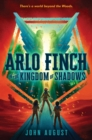 Arlo Finch in the Kingdom of Shadows - Book
