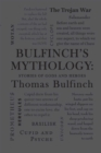 Bulfinch's Mythology: Stories of Gods and Heroes - eBook