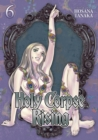 Holy Corpse Rising Vol. 6 - Book