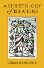 A Christology of Religions - Book