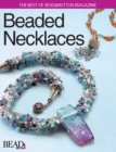 Best of Bead and Button: Beaded Necklaces - eBook