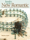 Jewelry for the New Romantic : Unexpected Techniques with Crystals and Beading Wire - eBook