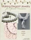Making Elegant Jewelry for Special Occasions - eBook