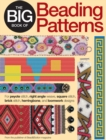The Big Book of Beading Patterns : For Peyote Stitch, Square Stitch, Brick Stitch, and Loomwork Designs - eBook