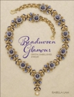 Beadwoven Glamour : Crystal-embellished jewelry - Book