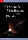 3D Scientific Visualization with Blender - eBook